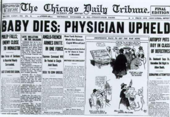 "Newspaper headline reads ""Baby Dies; Physician Upheld - Autopsy Puts Boy In Class Of Defectives - Dr. Reinhardt Says Dr. Haiselden Did RIght to Allow Death"""