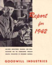Cover of Goodwill's 1942 annual report. A man working standing next to a kitchen blender.