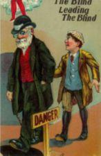 "Bright color illustration of an elderly blind man leading a young blind boy past a ""Danger"" sign"