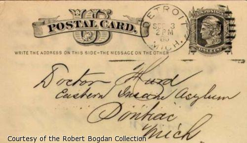"Handwritten postcard address- ""Doctor Hurd, Eastern Insane Asylum, Pontiac, Mich."""