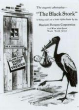 "The Black Stork delivers a crying baby to Dr. Haiselden's door.  A sign on the door reads ""Black Stork Babies Not Treated"""